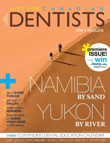 May/June 2010 - Just For Canadian Dentists Magazine
