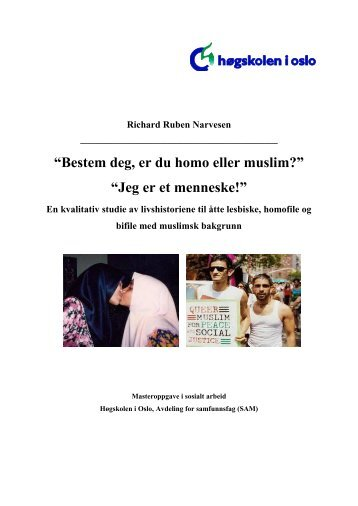 """""""Bestem deg, er du homo eller muslim?"""" """"Jeg er et menneske!"""" - NRK"""