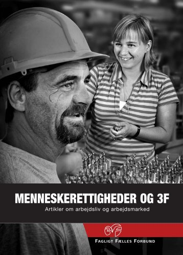MENNESKERETTIGHEDER OG 3F - 3F Shop