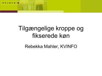 PDF fra oplæg af Rebekka Mahler - Danner