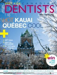 hot kauai québec cool - Just For Canadian Dentists Magazine