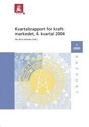 Kvartalsrapport for kraft- markedet, 4. kvartal 2004 - NVE