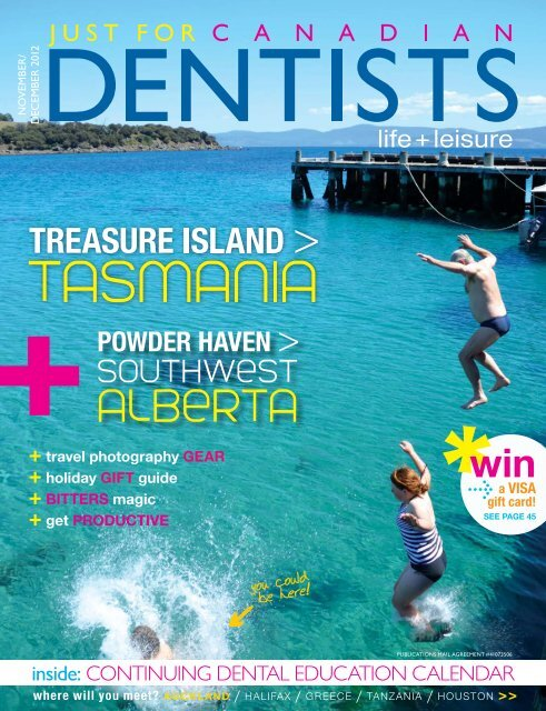 November December 2012 - Just For Canadian Dentists Magazine
