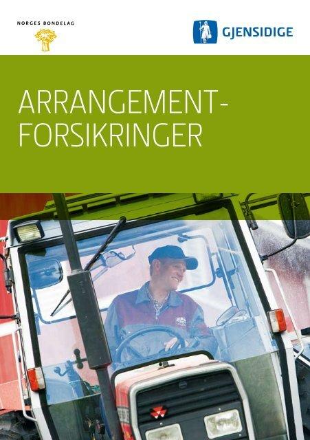 ARRANGEMENT- FORSIKRINGER - Norges Bondelag