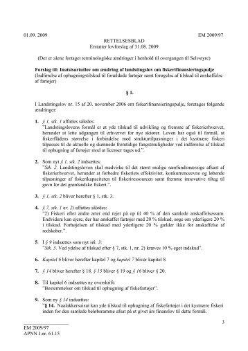 Forslag til Inatsisartutlov om ændring af landstingslov om ...