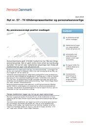 Nyt nr. 57 - Til tillidsrepræsentanter og ... - PensionDanmark