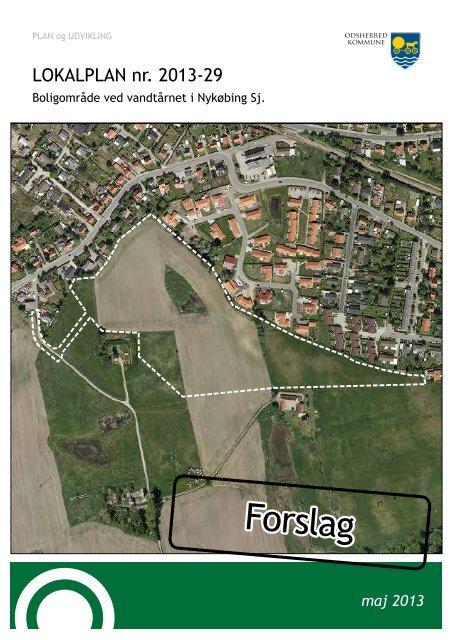 Lokalplanforslag nr. 2013-29 - Odsherred Kommune