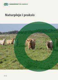 Naturpleje i praksis - LandbrugsInfo