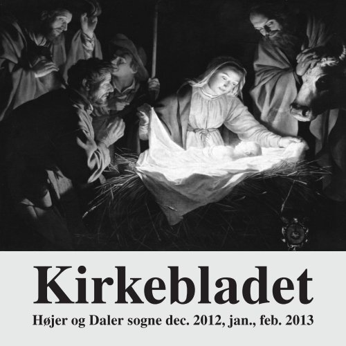 Kirkebladet dec. 2012, jan., feb. 2013 - dalerkirke.dk