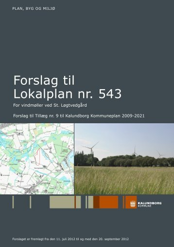 Forslag til Lokalplan nr. 543 - loegtvedgaardvindkraft.dk