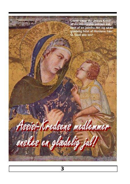 December 2008 nr. 61 Fra La Verna Billede fra ... - Assisi-Kredsen