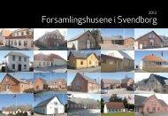 Forsamlingshusene i Svendborg - mitsvendborg