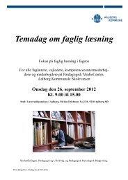 Temadag om faglig læsning - Aalborg Kommunale Skolevæsen