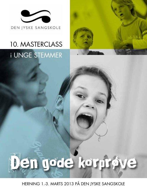 10. MASTERCLASS i UNGE STEMMER - Den Jyske Sangskole