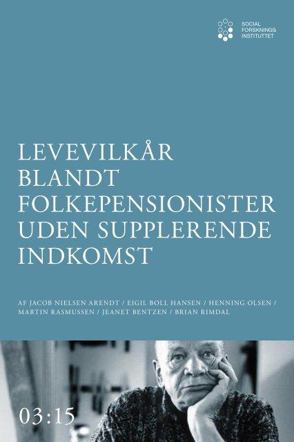 LEVEVILKÅR BLANDT FOLKEPENSIONISTER UDEN ... - SFI