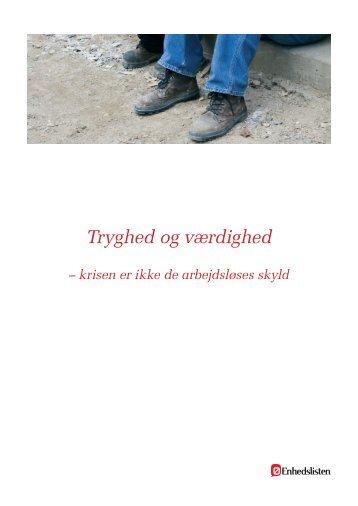 Tryghed og værdighed for arbejdsløse - Fagligt Ansvar