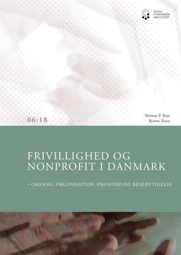 Frivillighed og nonprofit i Danmark - Omfang, organisation, økonomi ...