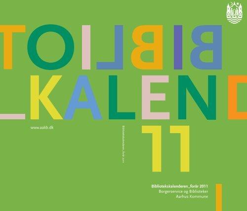 Bibliotekskalender forår 2011 - Aarhus Kommunes Biblioteker