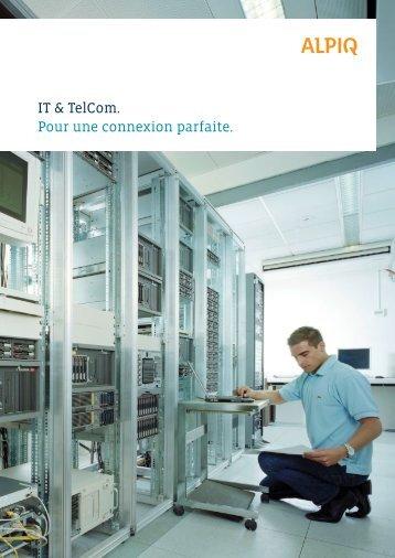 IT & Telcom - Pour une connexion parfaite PDF - Alpiq Intec Schweiz