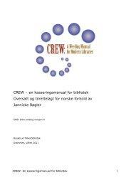 CREW – en kasseringsmanual for bibliotek Oversatt og tilrettelagt for ...