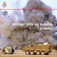 Militær etik.indd - Forsvarskommandoen