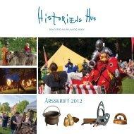 Årsberetning 2012 - Historiens Hus - Ringsted Kommune