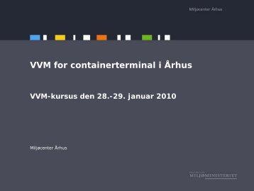 VVM for containerterminal i Århus