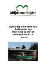 Vejledning om miljøforhold i forbindelse med indretning og drift af ...