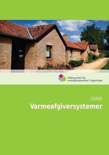 Guide: Varmeafgiversystemer - Videncenter for energibesparelser i ...