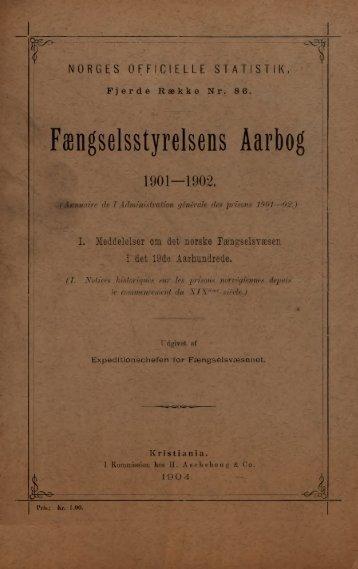 Fængselsstyrelsens Aarbog 1901 - 1902, Meddelelser om det ...