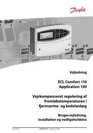 ECL Comfort 110 Application 130 Vejrkompenseret regulering af ...