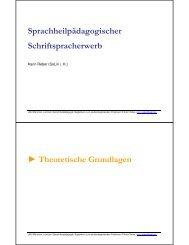 Sprachheilpädagogischer Schriftspracherwerb - Dr. Karin Reber