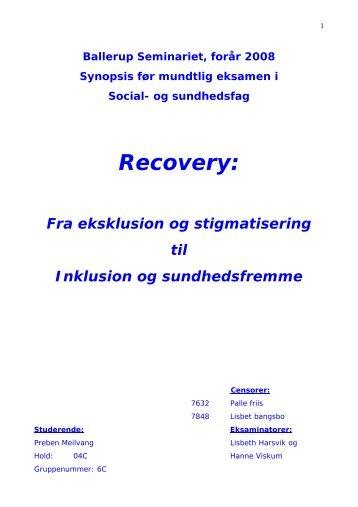 Recovery: fra eksklusion og stigmatisering til ... - Preben Meilvang