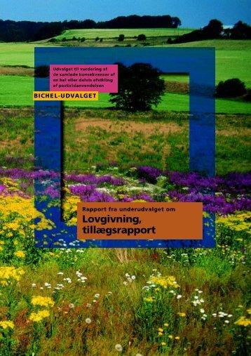 pesticider Rapport fra underudvalget om lovgivning, tillægsrapport.