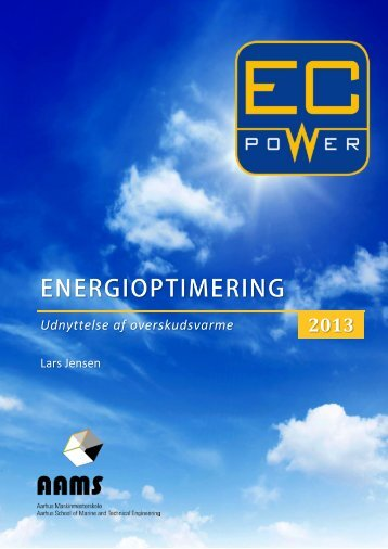 Energioptimering ved udnyttelse af overskudsvarme hos EC Power ...