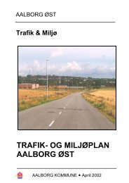 TRAFIK- OG MILJØPLAN FOR AALBORG ØST - Aalborg Kommune