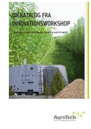 Idékatalog fra InnovatIonsworkshop - AgroTech
