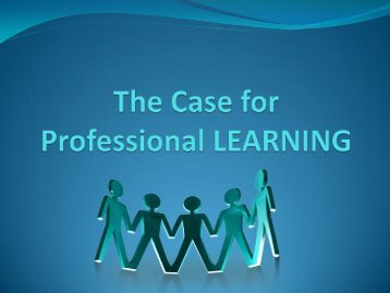 The Case for Professional Learning - KATS
