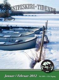 Januar / Februar 2012 Nr. 1205 • 124. Årgang - Lystfiskeriforeningen