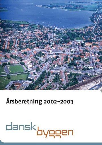 Årsberetning 2002-2003 - Dansk Byggeri