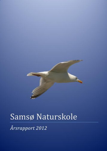 Hent Årsrapport 2012. - Samsø Naturskole
