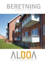 Bestyrelsens beretning for 12. maj 2012-25.maj 2013 - Alboa