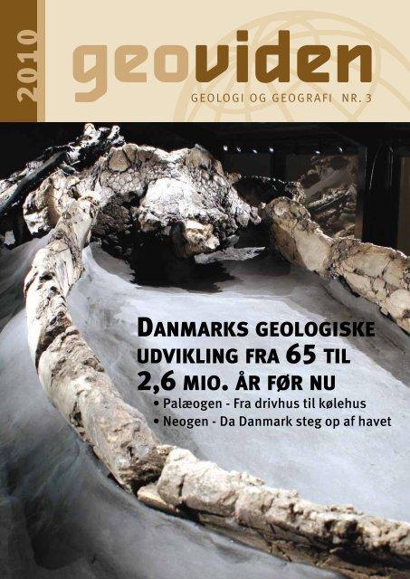 danmarks geologiske udvikling fra 65 til 2,6 mio. år før nu