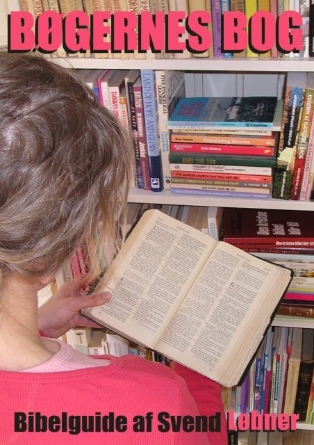 Din guide til bøgernes bog af Svend Løbner Madsen - cBooks