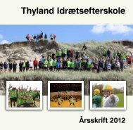 TI-Årsskrift 2012_web som PDF. - Thyland Idrætsefterskole