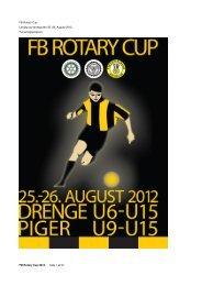 FB Rotary Cup 2012 Side 1 af 27 FB Rotary Cup Lørdag og søndag ...