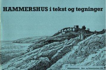 HAMMERSHUS i tekst og tegninger - Naturstyrelsen