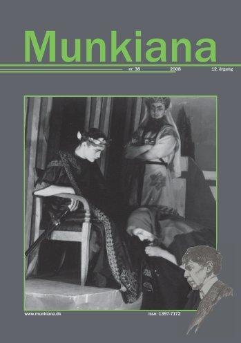www.munkiana.dk issn: 1397-7172 nr. 38 2008 12. årgang