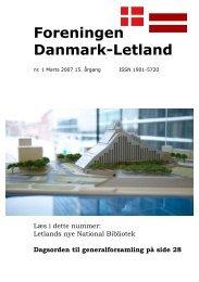 Blad nr. 1 - 2007, 15. årgang - Foreningen Danmark - Letland