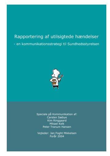 Rapportering af utilsigtede hændelser - Kommunikationsforum